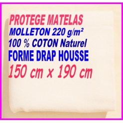 PROTEGE MATELAS  150 x 190 MOLLETON 100 % COTON NATUREL